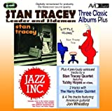 Stan Tracey Three Classic Albums Plus (Stan Tracey Showcase / Little Klunk / Jazz Inc)