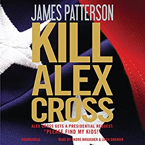 Kill Alex Cross | [James Patterson]