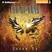 End of Days: Penryn & the End of Days, Book 3 | Susan Ee