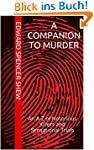 A Companion To Murder: An A-Z of Noto...