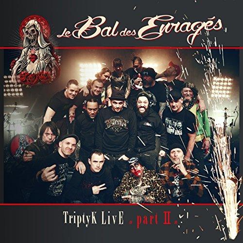 Bal Des Enrages - Triptyk