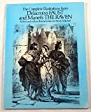 img - for The Complete Illustrations from Delacroix's Faust and Manet's The Raven book / textbook / text book