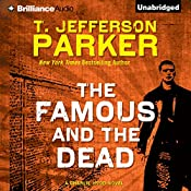 The Famous and the Dead: Charlie Hood, Book 6 | T. Jefferson Parker