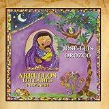 Arrullos/ Lullabies In Spanish