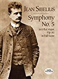 Symphony No. 5 in E-Flat Major, Op. 82, in Full Score (Dover Music Scores)