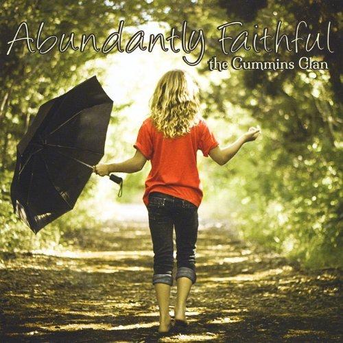 abundantly-faithful-by-cummins-clan-2013-07-14
