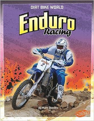 Enduro Racing (Dirt Bike World) written by Matt Doeden
