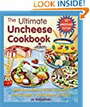 Ultimate Uncheese Cookbook: Delicious...