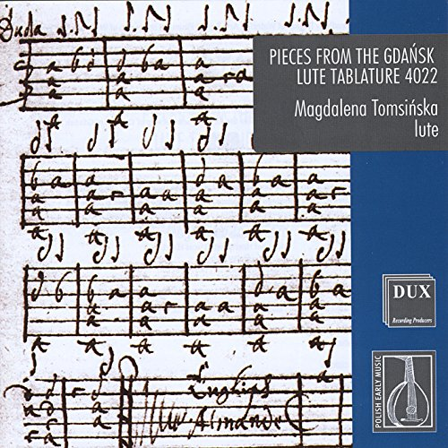 Pieces From the Gdansk Lute Tablature 4022