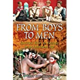 From Boys to Men: Spiritual Rites of Passage in an Indulgent Age ~ Bret Stephenson