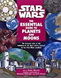 img - for The Essential Guide to Planets and Moons (Star Wars) book / textbook / text book