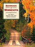 img - for Backroads of Minnesota: Your Guide to Minnesota's Most Scenic Backroad Adventures book / textbook / text book