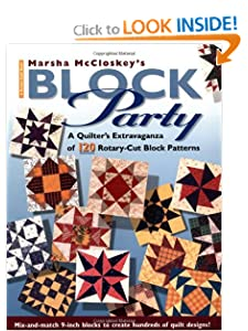 Marsha McCloskey's Block Party: A Quilter's Extravaganza of 120 Rotary-Cut Block Patterns (Rodale Quilt Book) Marsha McCloskey
