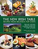img - for The New Irish Table: Recipes from Ireland's Top Chefs book / textbook / text book