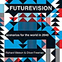 Futurevision Audiobook by Richard Watson, Oliver Freeman Narrated by Glen McCready