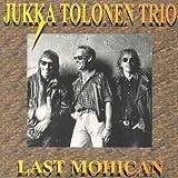 Last Mohican By Jukka Tolonen (2011-04-30)