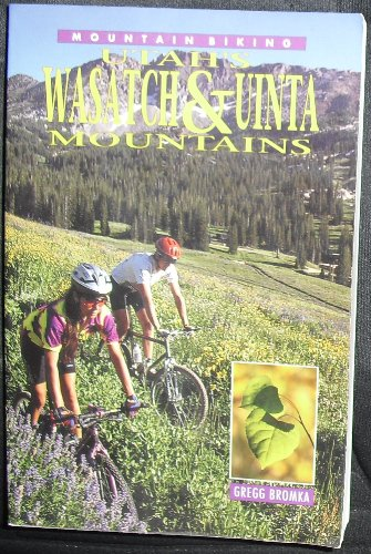Mountain biking Utah's Wasatch & Uinta Mountains: A definitive guide