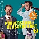 Förderschulklassenfahrt 2: Fünf Feinde und der Proletenhund | Jan Böhmermann,Klaas Heufer-Umlauf