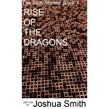 Rise Of The Dragons (The Seth Stories)