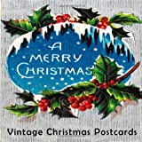 Vintage Christmas Post Cards (Vintage Postcards) (Volume 1)