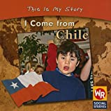 I Come from Chile (This Is My Story)