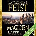 Magicien : L'Apprenti (La Guerre de la Faille 1) | Livre audio Auteur(s) : Raymond E. Feist Narrateur(s) : Arnauld Le Ridant