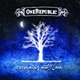 Songtexte von OneRepublic - Dreaming Out Loud