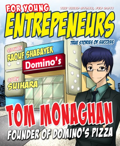 The Story of Tom Monaghan, Founder of Domino's Pizza (For Young Entrepreneurs)