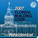 2007 Florida Building Code - Residential (International Code Council)