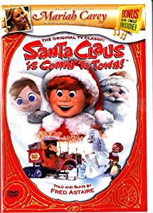 Santa Claus Is Coming to Town Starring Fred Astaire with Bonus Mariah Carey Cd Signing Santa Claus Is Comin to Town