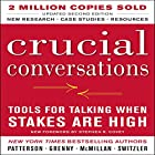 Crucial Conversations: Tools for Talking When Stakes Are High, Second Edition Hörbuch von Kerry Patterson Gesprochen von: Joseph Grenny