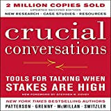 img - for Crucial Conversations: Tools for Talking When Stakes Are High, Second Edition book / textbook / text book