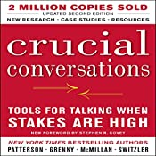 Crucial Conversations: Tools for Talking When Stakes Are High, Second Edition | [Kerry Patterson]