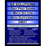 EZ Solutions - Test Prep Series - Math Section - Data Sufficiency - GMAT (Ez Solutions: Test Prep Series) ~ EZ Solutions