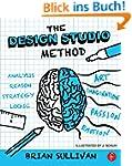 The Design Studio Method: Creative Pr...
