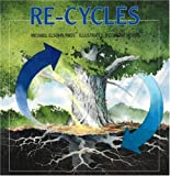Re-Cycles (0761319492) by Ross, Michael Elsohn