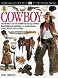 img - for Eyewitness: Cowboy (Eyewitness Books) by David S. Murdoch (2000-07-01) book / textbook / text book