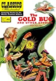 img - for The Gold Bug and Other Stories: (includes The Gold Bug, The Tell-Tale Heart, The Cask of Amontillado) (Classics Illustrated) book / textbook / text book