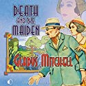 Death and the Maiden (       UNABRIDGED) by Gladys Mitchell Narrated by Patience Tomlinson