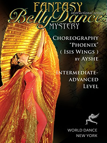 Phoenix - Bellydance Isis Wings Choreography by Ayshe - intermediate belly dance