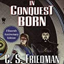 In Conquest Born Audiobook by C. S. Friedman Narrated by Joe Barrett