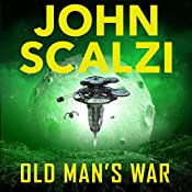 Old Man's War: Old Man's War, Book 1 | John Scalzi