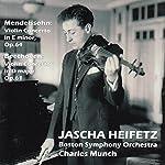 メンデルスゾーン : ヴァイオリン協奏曲 | ベートーヴェン : ヴァイオリン協奏曲 (Mendelssohn : Violin Concerto in E minor  Op.64 | Beethoven : Violin Concerto in D major  Op.61 / Jascha Heifetz | Boston Symphony Orchestra | Chaeles Munch)