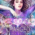 Emotionally Charged Hörbuch von Selina Fenech Gesprochen von: Em Eldridge