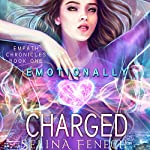 Emotionally Charged | Selina Fenech