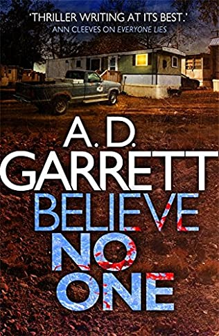 BELIEVE NO ONE - A D GARRETT