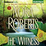 The Witness [Brilliance Audio Edition] | Nora Roberts