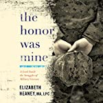 The Honor Was Mine: A Look Inside the Struggles of Military Veterans | Elizabeth Heaney