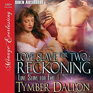 Love Slave for Two: Reckoning Audiobook