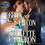 Bride of Falcon: A Waltz with a Rogue Novella, Book 2 | Collette Cameron